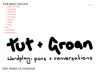 Tut and Groan